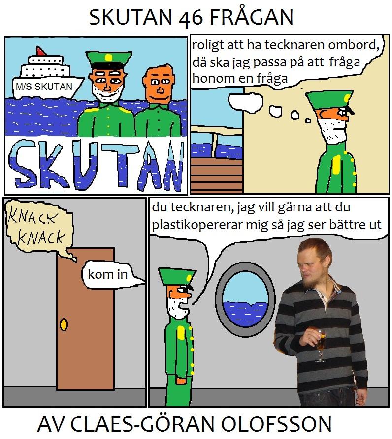 SKUTAN 46 FRÅGAN