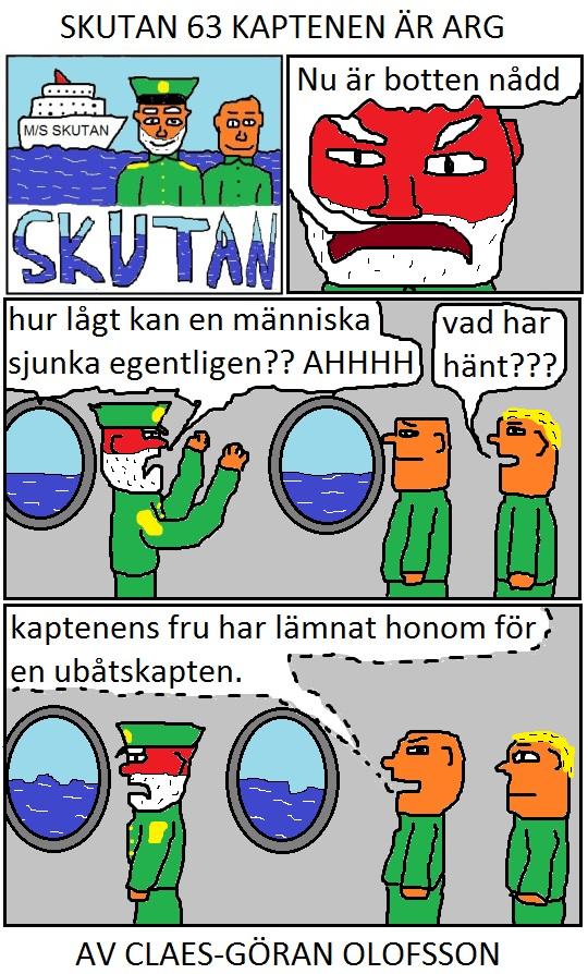 SKUTAN 63 KAPTENEN ÄR ARG