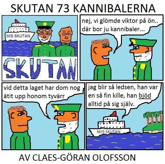 SKUTAN 73 KANNIBALERNA
