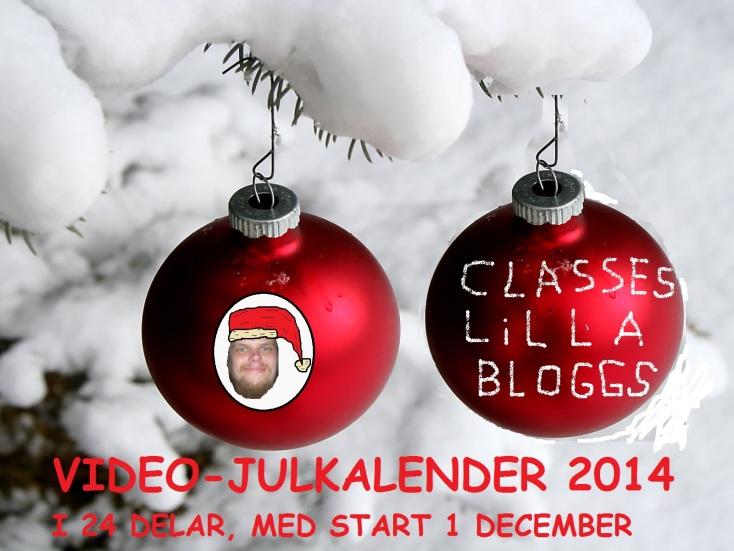 CLASSES LILLA BLOGGS JULKALENDER 2014